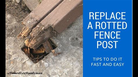 How To Replace A Fence Post Rotten