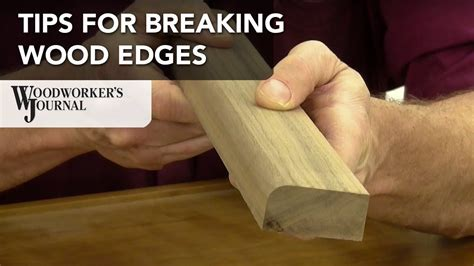 How To Round Off Wood Edges By Hand