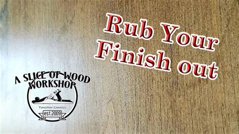 How To Rub Out A Polyurethane Finish
