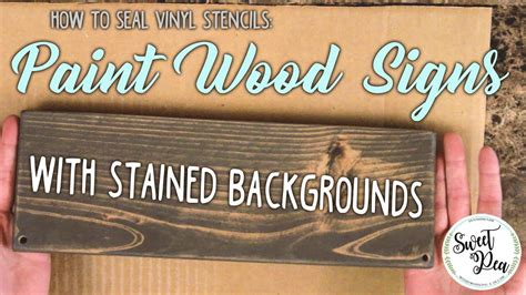 How To Seal Stained Wood Sign