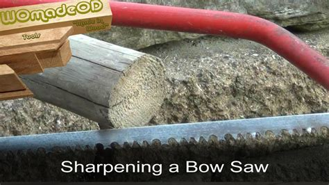 How To Sharpen A Bow Saw Video