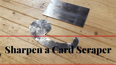 How To Sharpen A Curved Card Scraper