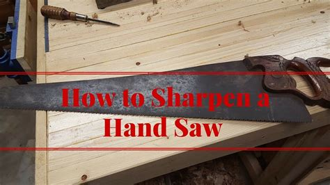 How To Sharpen A Hand Saw Manually Clutch