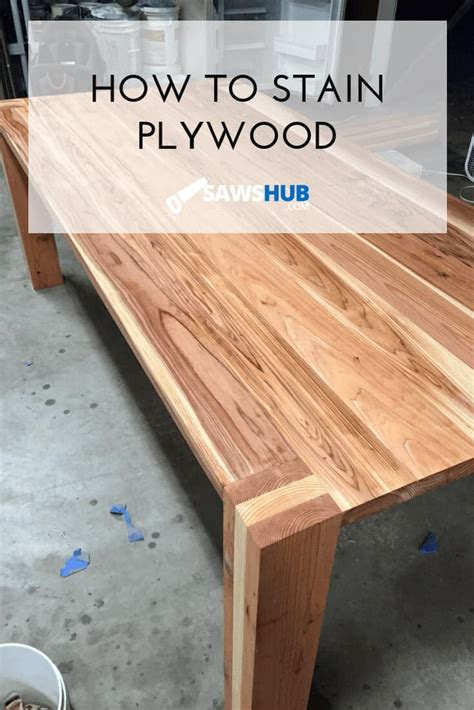 How To Stain Plywood Table