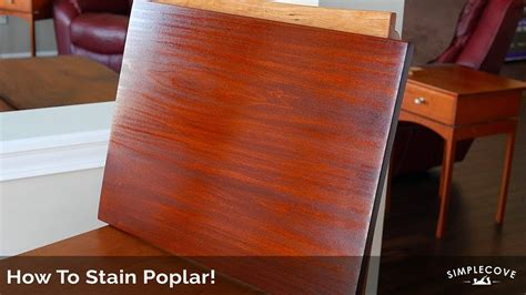 How To Stain Poplar Lumber Youtube
