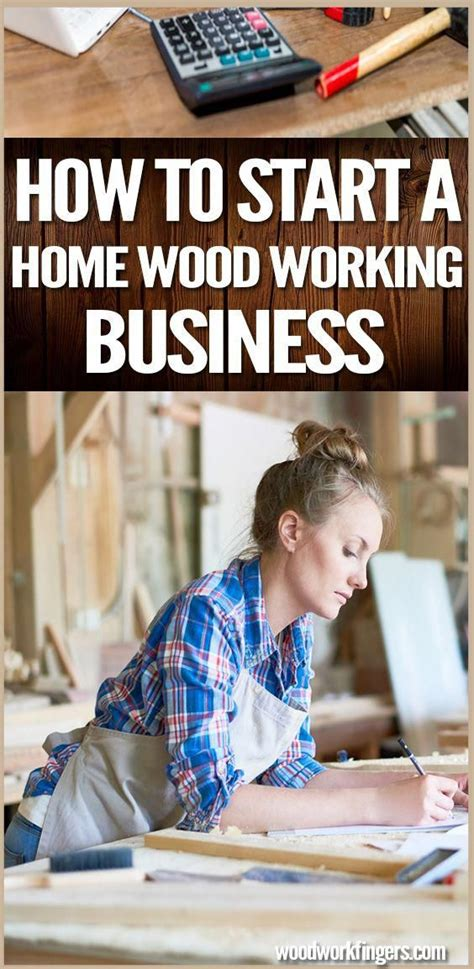 How To Start A Home Based Woodworking Business