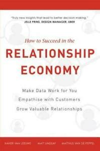 [pdf] How To Succeed In The Relationship Economy Make Data Work .
