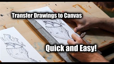 How To Transfer A Drawing Onto Canvas