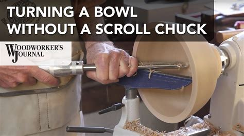 How To Turn A Bowl Without A Chuck