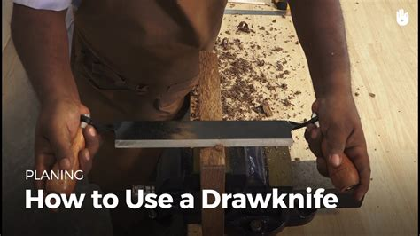 How To Use A Draw Knife For Woodworking