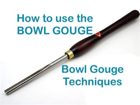 How To Use A Gouge To Rough Turn A Bowl