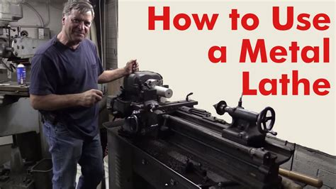 How To Use A Lathe