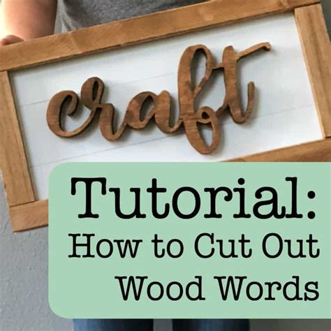 How To Use A Scroll Saw To Cut Words