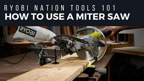 How To Use The Ryobi Miter Saw