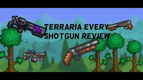 How To Get Shotgun Terraria And How To Get The Combat Shotgun To Sound Like Pump