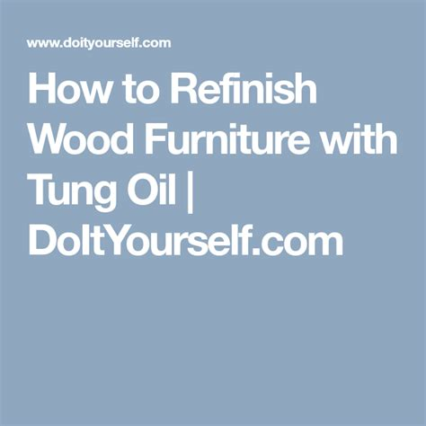 How-To-Refinish-Furniture-With-Tung-Oil-Diy