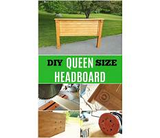 Best How to build a queen size wooden headboard
