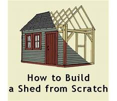 Best How to build a shed from scratch
