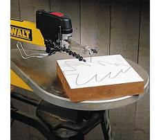 Best How to change a scroll saw blade