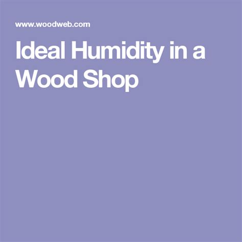 Ideal-Humidity-For-Woodworking-Shop