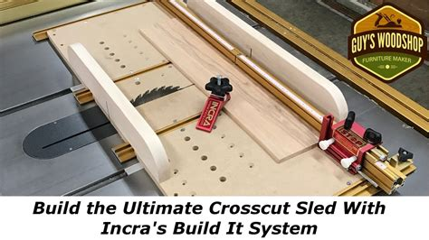 Incra Crosscut Sled Plans