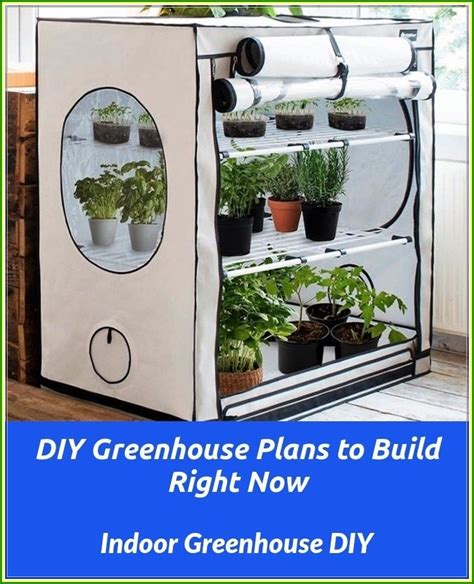 Indoor Greenhouse Plans And Advice
