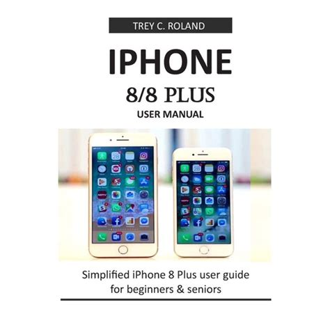 [pdf] Iphone 8 User Manual Iphone 8 User Guide For Beginners And .