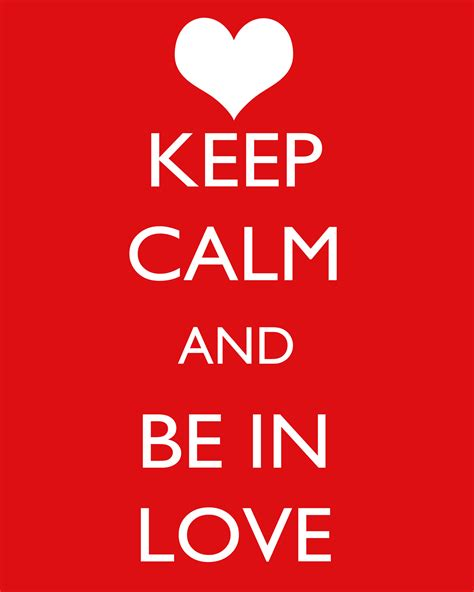 Keep Calm And Love Diy