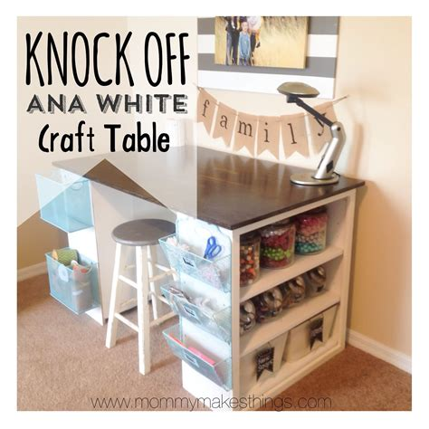 Knock-Off-Ana-White-Craft-Table