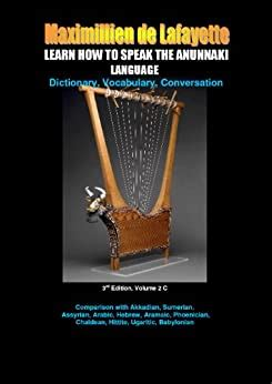 [pdf] Learn How To Speak The Anunnaki Language Vol2c Dictionary .
