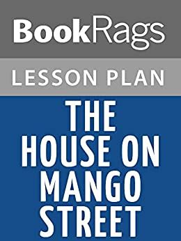Lesson-Plans-For-The-House-On-Mango-Street-Free