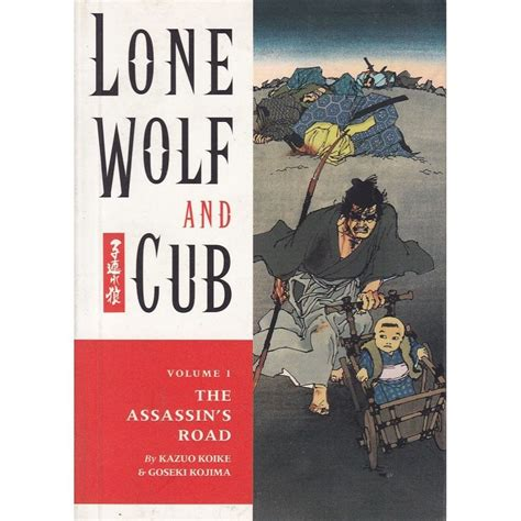 [pdf] Lone Wolf And Cub Volume 1 The Assassins Road Lone Wolf .