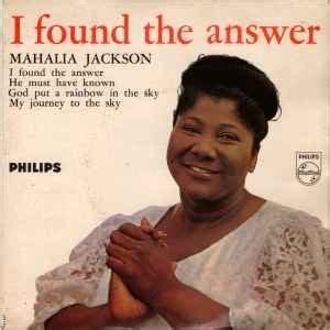 @ Mahalia Jackson - I Found The Answer.