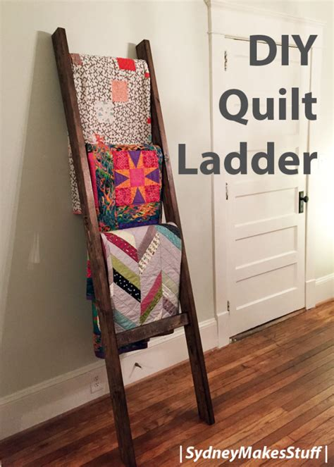 Making A Quilt Ladder Rack