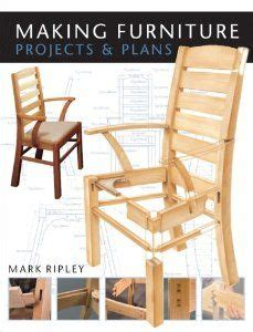 Making Furniture Projects Plans By Mark Ripley