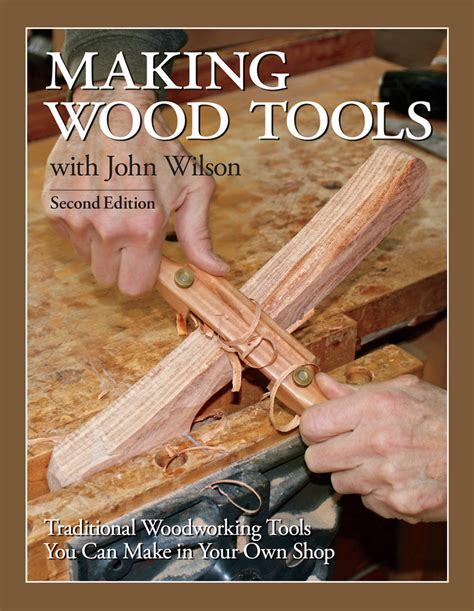 Making Wood Tools 2nd Edition