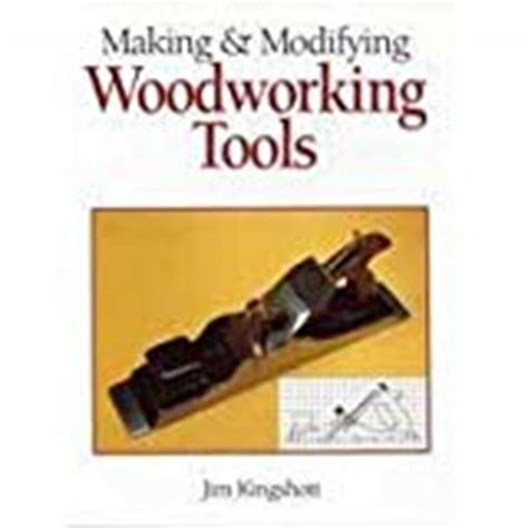 Making-And-Modifying-Woodworking-Tools