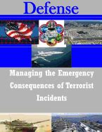 [pdf] Managing The Emergency Consequences Of Terrorist Incidents.