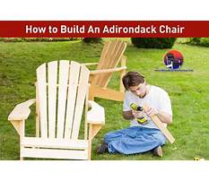 Best Materials needed to build an adirondack chair