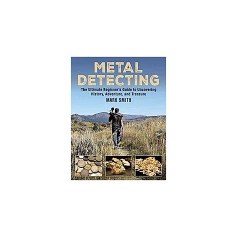[pdf] Metal Detecting The Ultimate Beginners Guide To Uncovering .