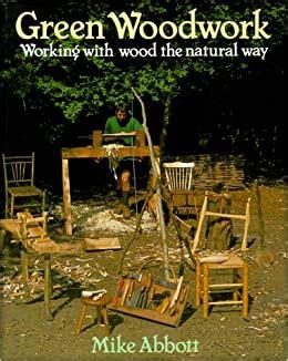 Mike-Abbott-Green-Woodwork-Book