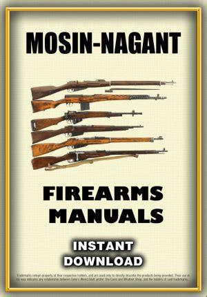 Mosin Nagant Manual Download And 1926 Hex Receiver Mosin Nagant