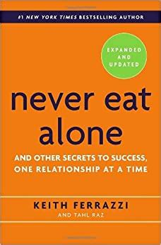 [pdf] Never Eat Alone Expanded And Updated And Other Secrets To .