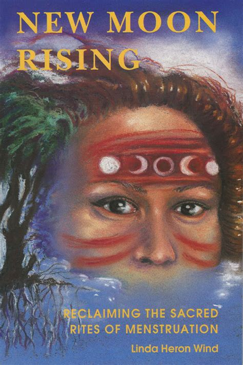 @ New Moon Rising Reclaiming The Sacred Rites Of .