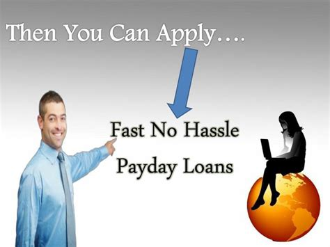 No Hassle Payday Loans