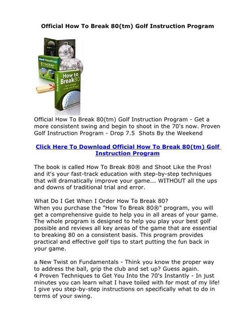 Official How To Break 80(tm) Golf Instruction Program - Cbengine