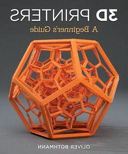 [pdf] Pdf 3d Printers A Beginners Guide Fox Chapel Publishing .
