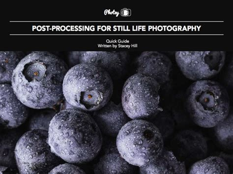 [pdf] Post-Processing For Still Life Photography.