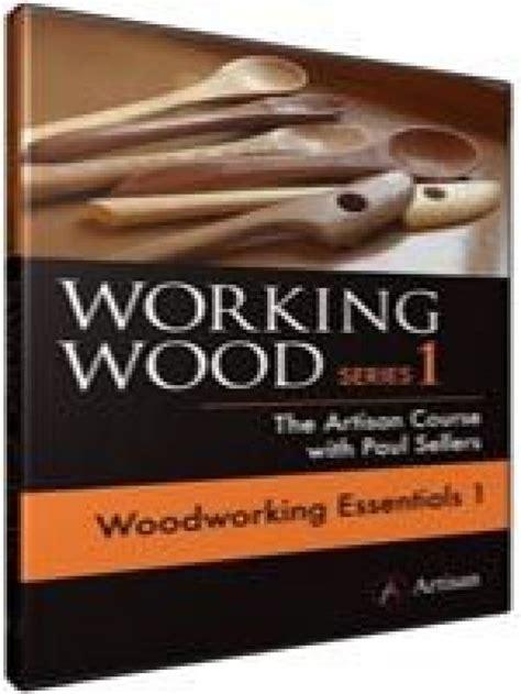 Paul-Selles-Woodworking-Essentials-1