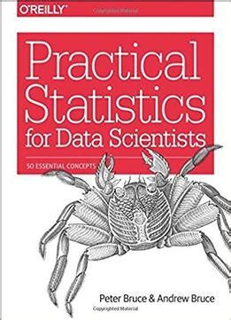 [pdf] Practical Statistics For Data Scientists 50 Essential Concepts.